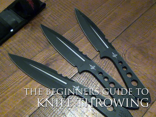 The Beginners Guide To Knife Throwing